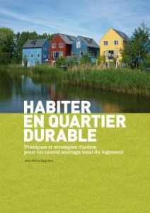 Habiter en quartier durable